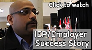 IEP/Employer Success Story | Interviews